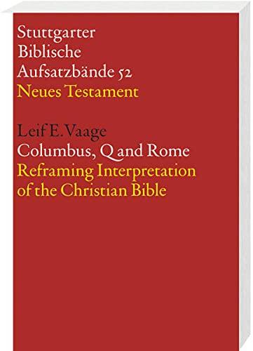 Columbus, Q and Rome: Leif E. Vaage