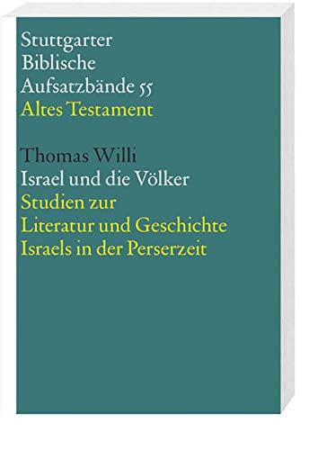 Israel und die Völker: Thomas Willi