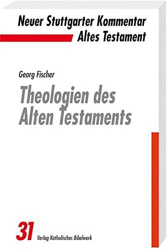 9783460073111: Theologien des Alten Testaments