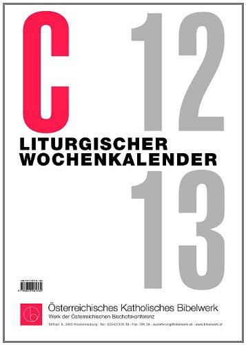 9783460201385: Liturgischer Wochenkalender 2013