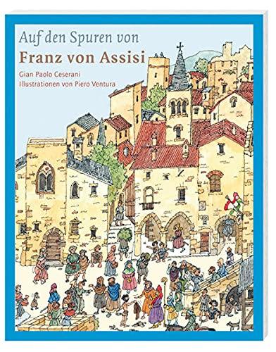 Auf den Spuren von Franz von Assisi: Gian Paolo Ceserani