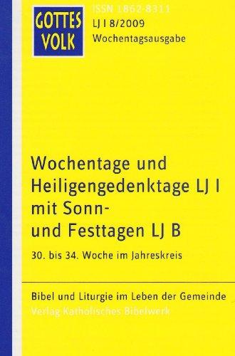 9783460266780: Gottes Volk LJ B8/2009: 28. Sonntag im Jahreskreis bis Christkönigssonntag