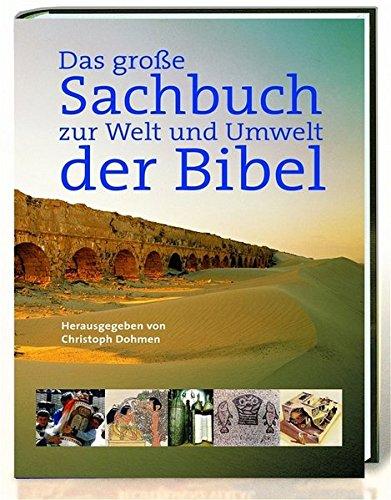 9783460302082: Das gro�e Sachbuch zu Welt und Umwelt der Bibel