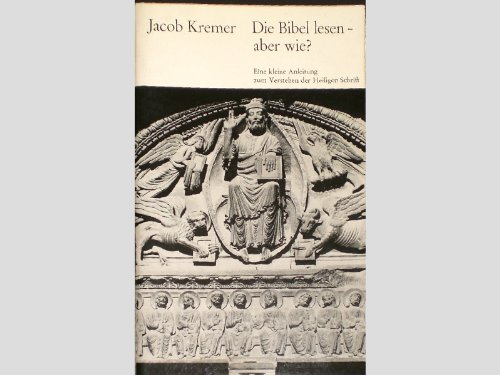 9783460302280: Die Bibel lesen - aber wie?. Eine kleine Anleitung zum Verstehen der Heiligen Schrift