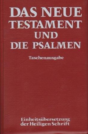 9783460319318: Das Neue Testament und die Psalmen. Taschenausgabe - Einheitsübersetzung der Heiligen Schrift