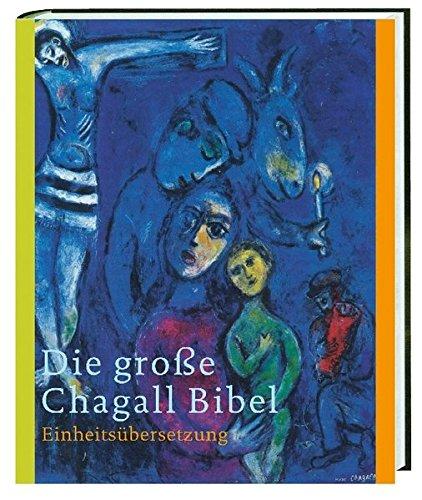 9783460319745: Die große Chagall-Bibel. Sonderausgabe: Einheitsübersetzung