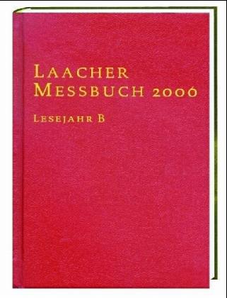 Laacher Messbuch 2005: Walter Laabs