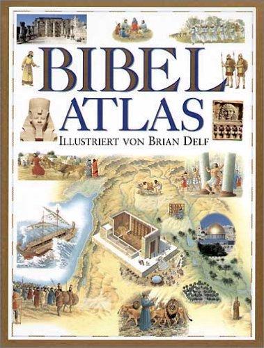 Bibel- Atlas. (3460325992) by Stephen Motyer; Brian Delf