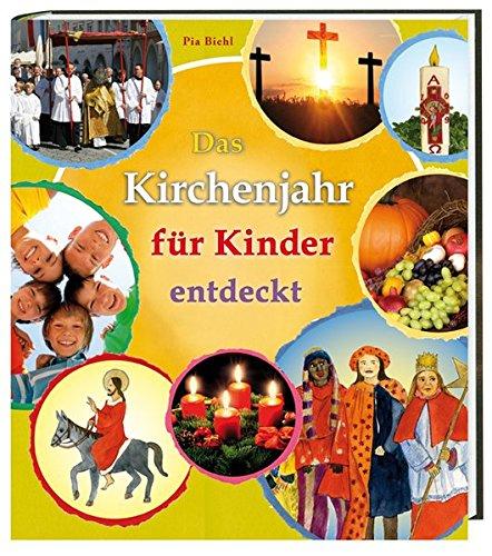 9783460326095: Das Kirchenjahr für Kinder entdeckt