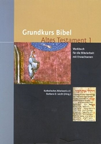 Grundkurs Bibel, Altes Testament, 2 Bde.: Barbara D. Leicht