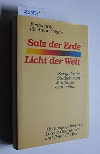 Salz der Erde - Licht der Welt: Oberlinner, Lorenz [Hrsg.]: