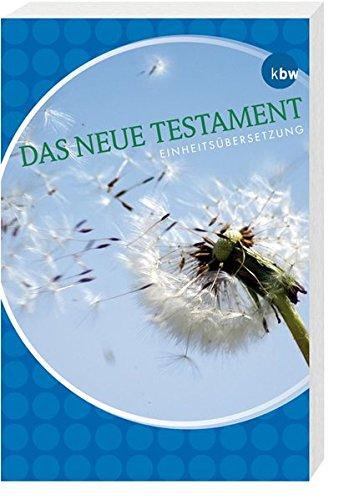 9783460329980: Das Neue Testament: Einheits�bersetzung