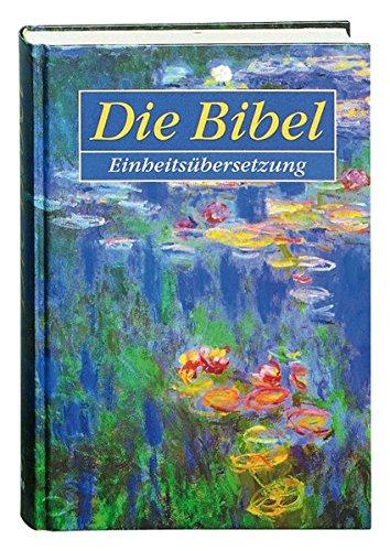 9783460330085: Die Bibel Einheitsubersetzung