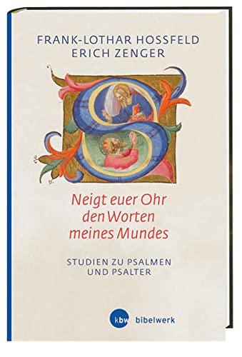 Neigt euer Ohr den Worten meines Mundes« (Ps 78,1): Frank-Lothar Hossfeld