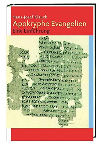 9783460331808: Apokryphe Evangelien: Eine Einführung