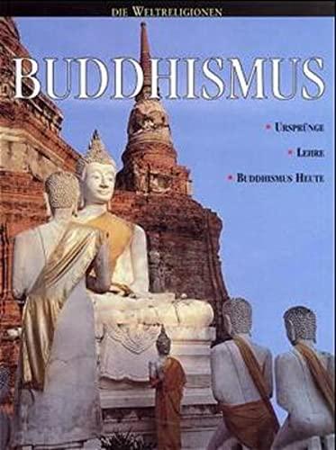 Buddhismus. Ursprünge, Lehre, Buddhismus heute. ( Ab 10 J.). (9783460332041) by Ganeri, Anita