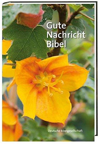 9783460626249: Gute Nachricht Bibel - Großausgabe / Motiv gelbe Blüte: Ohne die Spätschriften des Alten Testaments