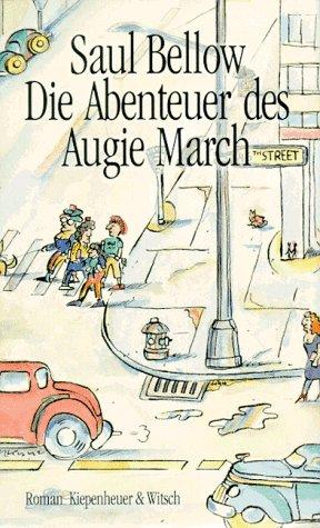 Die Abenteuer des Augie March. (3462000314) by Saul Bellow
