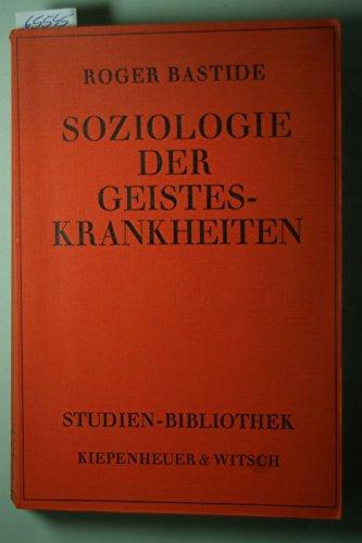 9783462009279: Soziologie der Geisteskrankheiten