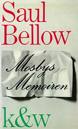 Mosbys Memoiren und andere Erzählungen. Saul Bellow.: Bellow, Saul: