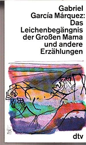 9783462010015: Das Leichenbegängnis der Grossen Mama und andere Erzählungen