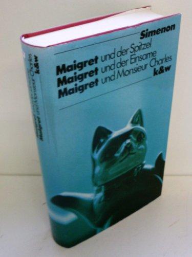 Maigret und der Spitzel / Maigret und: Simenon, Georges: