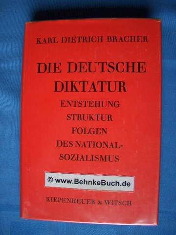 9783462011432: Die deutsche Diktatur: Entstehung, Struktur, Folgen d. Nationalsozialismus (Studien-Bibliothek) (German Edition)