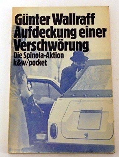 9783462011807: Aufdeckung einer Verschwörung: Die Spínola-Aktion (Pocket ; 72) (German Edition)
