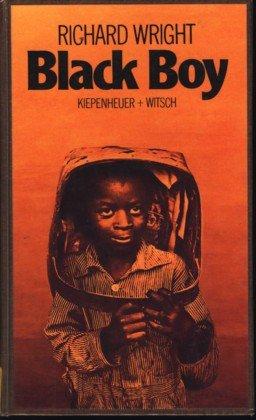 Black Boy. Bericht einer Kindheit und Jugend - Richard Wright
