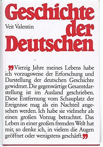 Geschichte der Deutschen: Valentin, Veit: