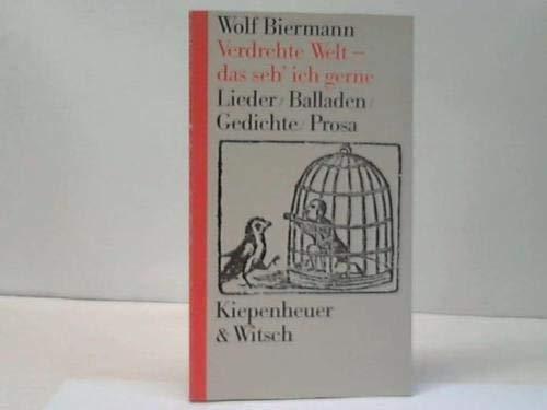 9783462015188: Verdrehte Welt--das seh' ich gerne (German Edition)