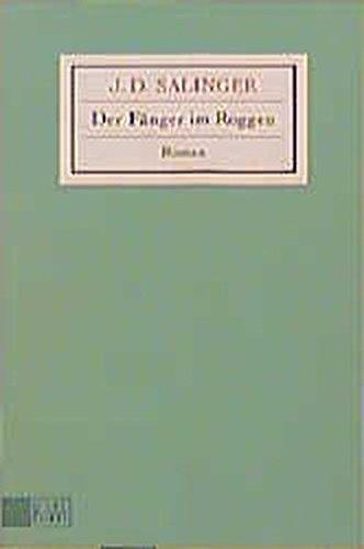 Der Fänger im Roggen: Salinger J.D.