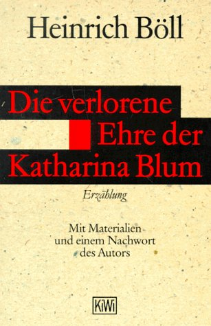 Die Verlorene Ehre Der Katharina Blum: Boll, Heinrich