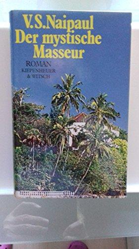 9783462016567: V. S. Naipaul: Der Mystische Masseur Roman