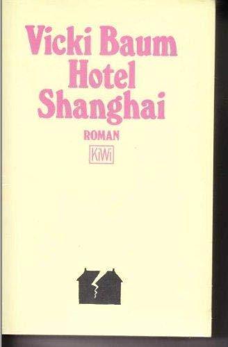 9783462016680: Hotel Shanghai