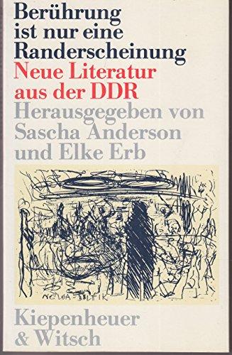 9783462016925: Berührung ist nur eine Randerscheinung: Neue Literatur aus der DDR