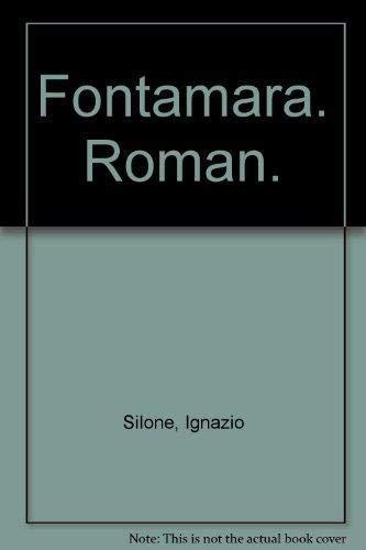 Fontamara. Roman.: Silone, Ignazio