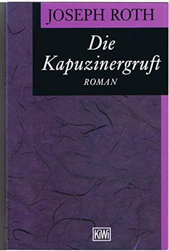 Die Kapuzinergruft. Roman. (German Edition): Roth, Joseph