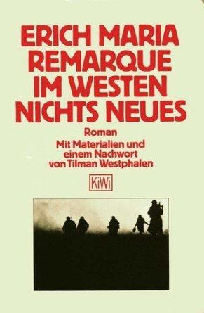 Im Westen nichts Neues: Maria Remarque, Erich: