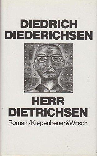 Herr Dietrichsen: Roman (German Edition) (3462018744) by Diederichsen, Diedrich