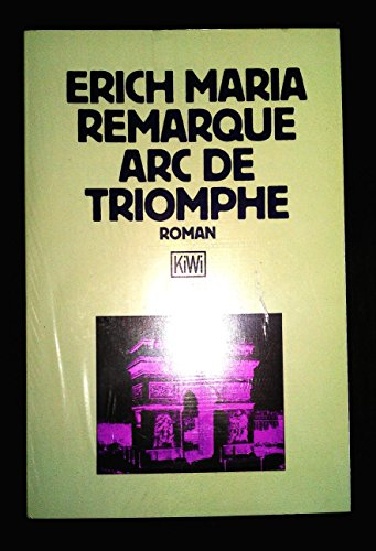 9783462019124: ARC De Triomphe (Fiction, Poetry & Drama)