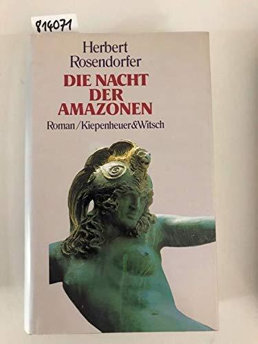 9783462019957: Die Nacht der Amazonen: Roman