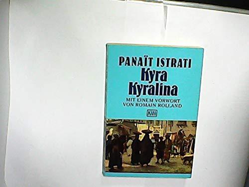 Kyra Kyralina. Roman.: Panait Istrati
