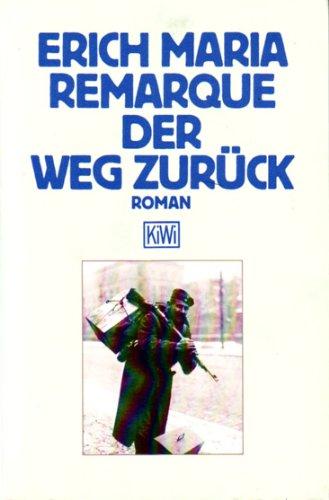 9783462020502: Der Weg Zuruck (German Edition)