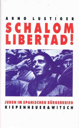 9783462021059: Schalom Libertad!: Juden Im Spanischen Bürgerkrieg