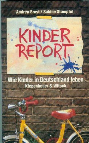 9783462021226: Kinder-Report: Wie Kinder in Deutschland leben