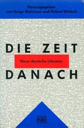 9783462021462: Die Zeit Danach: Neue Deutsche Literatur (German Edition)