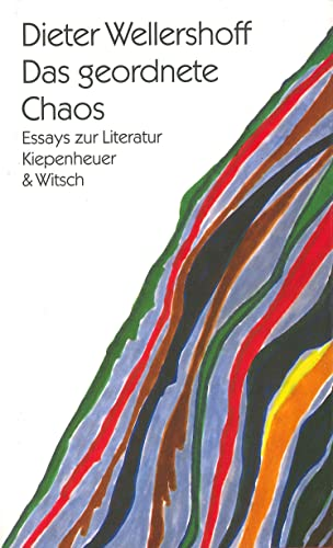 9783462022179: Das geordnete Chaos: Essays zur Literatur (German Edition)