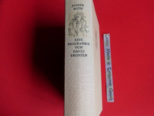 Joseph Roth. Eine Biographie. - Bronsen, David