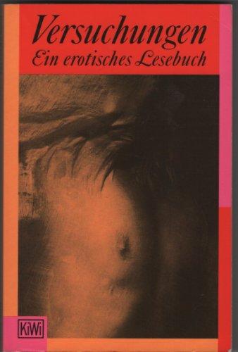 Versuchungen. Ein erotisches Lesebuch. - Charles und Joseph Roth u.v.a., Bukowski